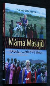 náhled knihy - Máma Masajů : divoká světice ve stepi