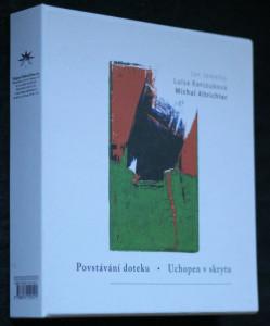náhled knihy - Povstávání doteku ; Uchopen v skrytu