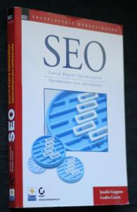 náhled knihy - SEO = Search Engine Optimization : ovládněte SEO a získejte výhodu před konkurencí : optimalizujte své webové stránky pro vyhledávací servery : přiveďte na své stránky zákazníky dříve, než to udělá konkurence