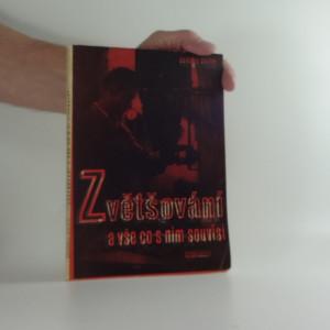 náhled knihy - Zvětšování a vše, co s ním souvisí