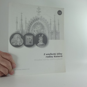 náhled knihy - Z umělecké dílny rodiny Kutzerů : kresebné návrhy oltářů a plastik : výstavní sál Vodní tvrze, 27.9.-26.11.2005 : katalog výstavy