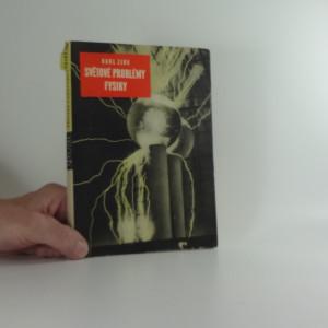 náhled knihy - Světové problémy fysiky : kniha o atomech, jádrech, paprscích a buňkách