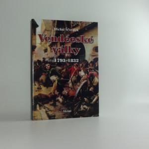 náhled knihy - Vendéeské války : 1793-1832