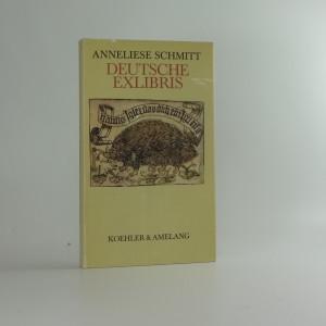 náhled knihy - Deutsche Exlibris : eine kleine Geschichte von den Urspüngen bis zum Beginn des 20. Jahrhunderts