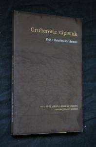 náhled knihy - Gruberovic zápisník : autentický příběh o životě ve vítězství navzdory vážné nemoci