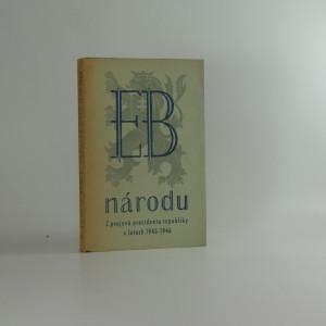 náhled knihy - E.B. národu - z projevů presidenta republiky Dr. Edvarda Beneše v letech 1945-46