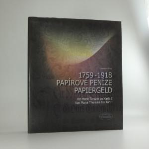 náhled knihy - Papírové peníze 1759–1918. Od Marie Terezie po Karla I.