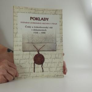náhled knihy - Poklady Státního ústředního archivu v Praze : český a československý stát v dokumentech 1158-1990 : katalog výstavy