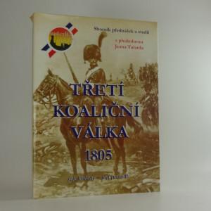 náhled knihy - Třetí koaliční válka 1805 - sborník přednášek slavkovské konference