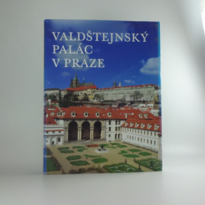 náhled knihy - Valdštejnský palác v Praze