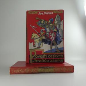 náhled knihy - Pověsti českých hradů a zámků ( 2 svazky)
