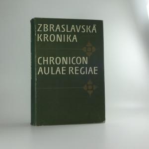 náhled knihy - Zbraslavská kronika = Chronicon aulae regiae