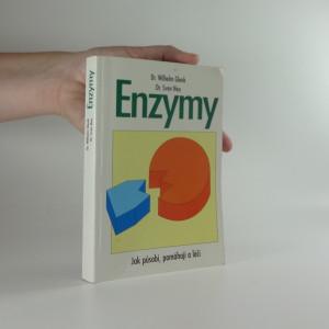náhled knihy - Enzymy: Jak působí, pomáhají a léčí