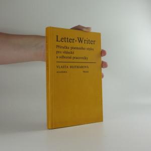 náhled knihy - Letter - Writer - příručka písemného styku pro vědecké a odborné pracovníky
