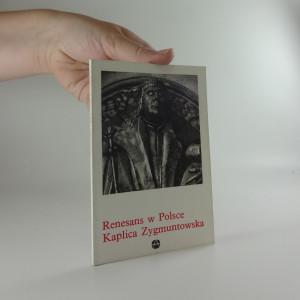 náhled knihy - Renesans w Polsce. Kaplica Zygmuntowska