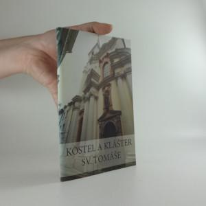 náhled knihy - Kostel a klášter sv. Tomáše : augustiniáni na Malé Straně v Praze