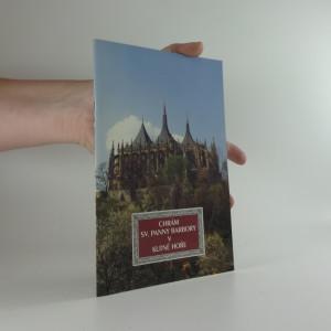 náhled knihy - Chrám sv. Panny Barbory v Kutné Hoře