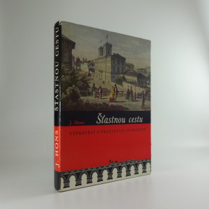 náhled knihy - Šťastnou cestu : vyprávění o pražských nádražích