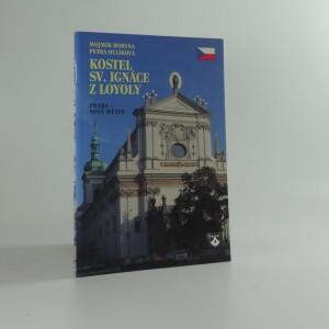 náhled knihy - Kostel sv. Ignáce z Loyoly : Praha - Nové Město