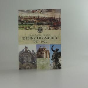 náhled knihy - Dějiny Olomouce 1017 - 1920