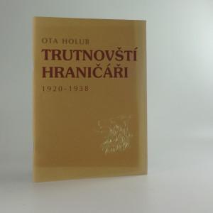 náhled knihy - Trutnovští hraničáři 1920 - 1938
