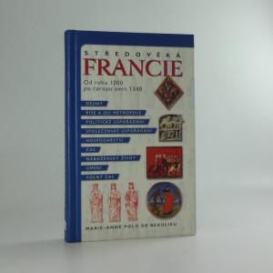 náhled knihy - Středověká Francie - od roku 1000 po černou smrt 1348