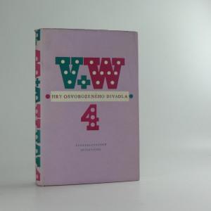 náhled knihy - V+W hry Osvobozeného divadla IV