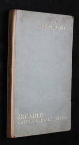 náhled knihy - Zrcadlo katolického křesťana : řeči k májové pobožnosti