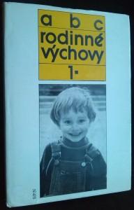 náhled knihy - ABC rodinné výchovy 1.: dítě předškolního věku