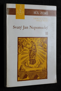 náhled knihy - Svatý Jan Nepomucký II.: Úcta