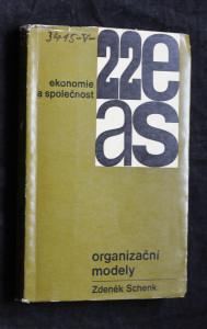 náhled knihy - Organizační modely : Zákl. pojmy a symbolika s nástinem možnosti kybernetického přístupu k rozborům a projektování organ. hosp., především výrobních jednotek