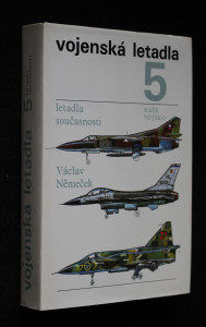 náhled knihy - Vojenská letadla. (5), Letadla současnosti
