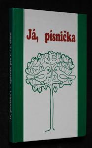 náhled knihy - Já, písnička. 1. díl pro 1.-4. třídu : zpěvník pro žáky základních škol