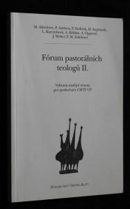 náhled knihy - Fórum pastorálních teologů II. - Vybraná studijní témata pro posluchače CMTF UP