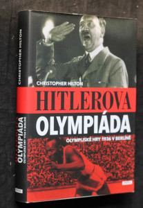 náhled knihy - Hitlerova olympiáda : olympijské hry 1936 v Berlíně