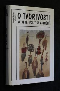náhled knihy - O tvořivosti ve vědě, politice a umění (3 svazky)