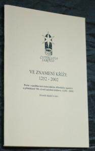náhled knihy - Ve znamení kříže 1252-2002