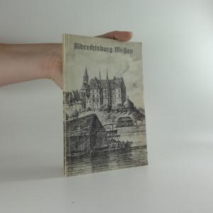 náhled knihy - Albrechtsburg Meissen