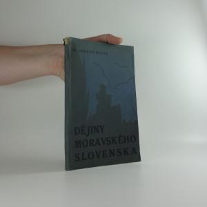 náhled knihy - Dějiny Moravského Slovenska. [Část] 1, Do konce válek husitských