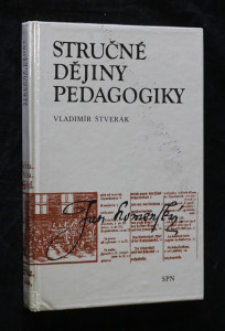 náhled knihy - Stručné dějiny pedagogiky : vysokošk. příručka pro stud. vys. škol připravujících učitele