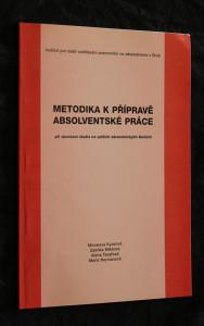 náhled knihy - Metodika k přípravě absolventské práce při ukončení studia na vyšších zdravotnických školách