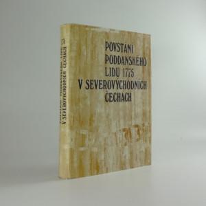 náhled knihy - Povstání poddanského lidu 1775 v severovýchodních Čechách