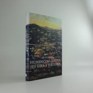 náhled knihy - Východočeská šlechta, její sídla a teritoria