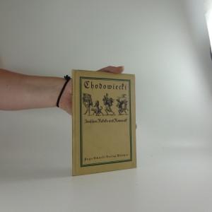 náhled knihy - Chodowiecki, Zwischen Rokoko Und Romantik . Mit 76 Abbildungen.