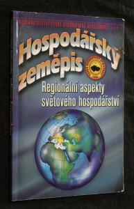 náhled knihy - Hospodářský zeměpis : regionální aspekty světového hospodářství : učebnice pro obchodní akademie a jiné střední školy