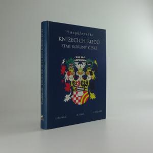 náhled knihy - Encyklopedie knížecích rodů zemí Koruny české