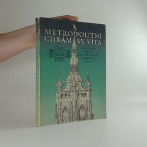 náhled knihy - Metropolitní chrám svatého Víta: k šestistému výročí položení základu stavby