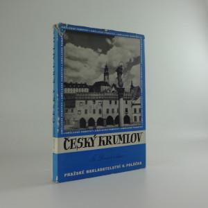 náhled knihy - Český Krumlov : jeho život a umělecký růst