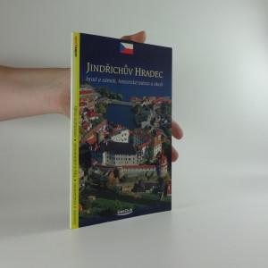 náhled knihy - Jindřichův Hradec : hrad a zámek, historické město a okolí