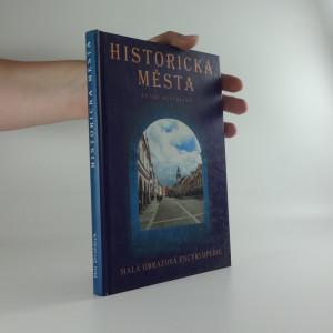 náhled knihy - Historická města České republiky : malá obrazová encyklopedie